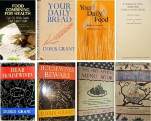 A selection of colour photographs of the front covers of several books about food and nutrition, including 'Food Combining for Health', 'Your Daily Bread', 'Your Daily Food', 'Fluoridation and the forgotten issue', 'Dear Housewives', 'Housewives Beware', 'The Hay System Menu Book', and 'Feeding the Family in War-Time'